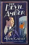 The Devil in Amber: A Lucifer Box Novel (074325709X) by Gatiss, Mark