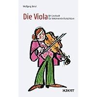 Die Viola: Ein Lesebuch für bekennende Bratschisten