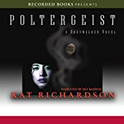 Poltergeist: Greywalker, Book 2 | Kat Richardson