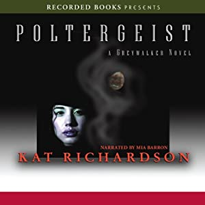 Poltergeist: Greywalker, Book 2 | [Kat Richardson]