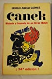 img - for Canek : historia y leyenda de un h roe maya book / textbook / text book