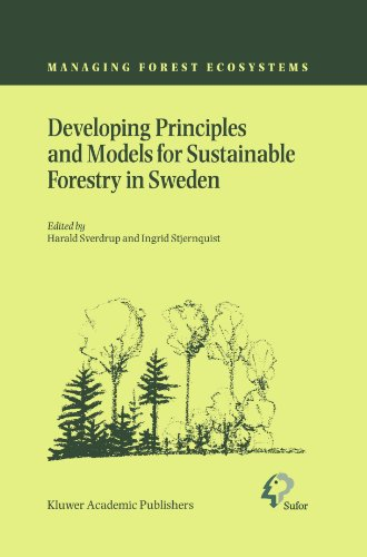 Developing Principles and Models for Sustainable Forestry in Sweden (Managing Forest Ecosystems)