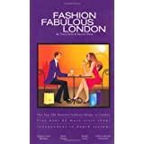 Fashion Fabulous London: The Top 200 Hottest Fashion Shops in Londonby Tracy Rose