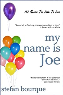 My Name Is Joe by Stefan Bourque ebook deal