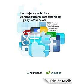 Las mejores pr�cticas en redes sociales para empresas: gu�a pr�ctica y casos de �xito