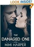 The Damaged One (Part Three)