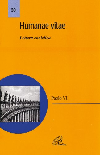 Humanae vitae. Lettera enciclica