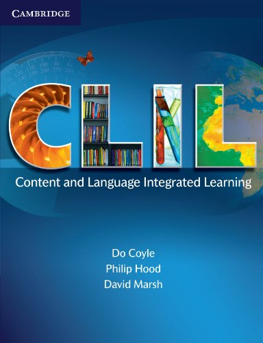 CLIL: Content and Language Integrated Learning, by Do Coyle, Philip Hood, David Marsh