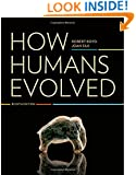 How Humans Evolved (Sixth Edition)