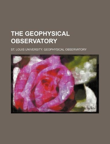 The Geophysical observatory