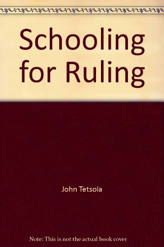 Schooling for Ruling