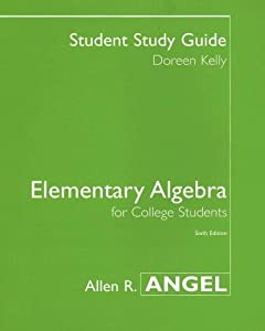 Student Study Guide for Elementary Algebra for College Students  by Doreen Kelly