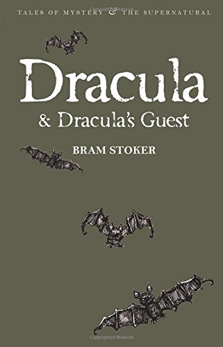 Dracula & Dracula's Guest (Tales of Mystery & the Supernatural)