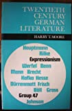 TWENTIETH CENTURY GERMAN LITERATURE (0435385909) by HARRY T MOORE