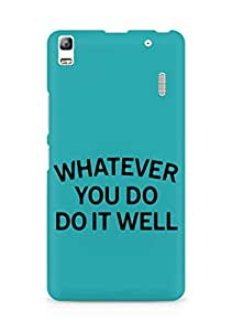 AMEZ whatever you do do it welly Back Cover For Lenovo A7000