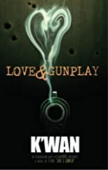 Love &amp; Gunplay: A Novelette