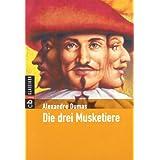 """Die drei Musketierevon """"Alexandre Dumas"""""""
