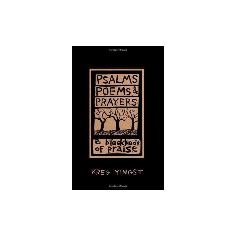 Psalms, Poems, and Prayers [Paperback] Kreg Yingst Books