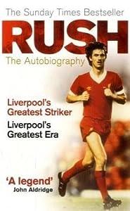 Rush: The Autobiography by Ebury Press