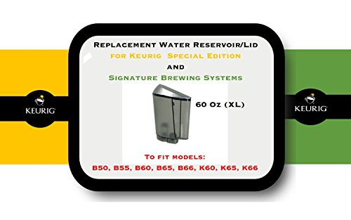 Replacement Water Reservoir for Keurig B50, B55, B60, B65, B66, K60, K65, K66, Special Edition and Signature Brewing Systems - 60 oz (XL) (Keurig Coffe Holders compare prices)