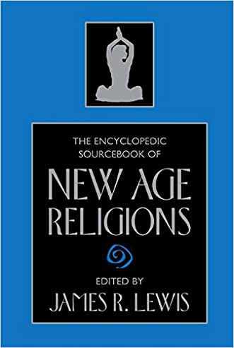 The Encyclopedic Sourcebook of New Age Religions written by James R. Lewis