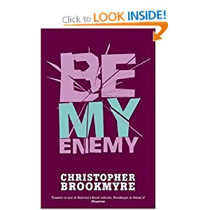Be my enemy - Christopher Brookmyre