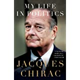 My Life in Politicsby Jacques Chirac