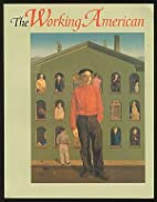 The Working American by Abigail Booth Gerdts