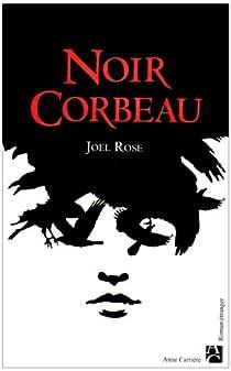 Noir corbeau par Rose