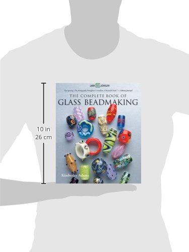 The Complete Book of Glass Beadmaking (Lark Jewelry)