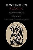 Transcendental Magic : Its Doctrine and…