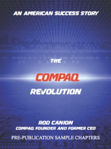 The Compaq Revolution: An American Success Story Picture