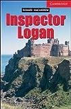 Inspector Logan Level 1 (Cambridge English Readers)