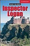 Inspector Logan Level 1 (Cambridge En...