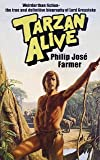 img - for TARZAN ALIVE - A Definitive Biography of Lord Greystoke book / textbook / text book