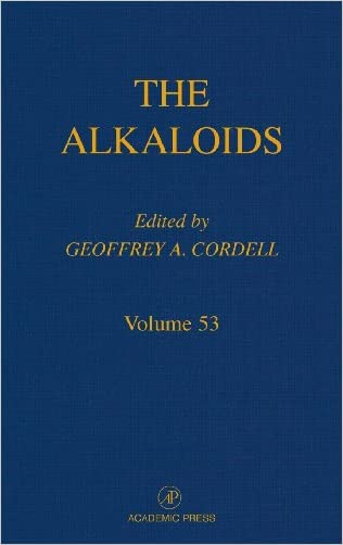 Chemistry and Biology, Volume 53 (The Alkaloids)