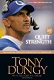 img - for Quiet Strength: The Principles, Practices, and Priorities of a Winning Life book / textbook / text book