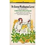 Dr. George Washington Carver, Scientist (0671325108) by Graham, Shirley