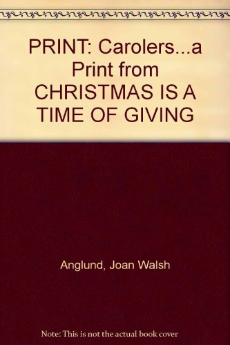PRINT: Carolers...a Print from CHRISTMAS IS A TIME OF GIVING PDF