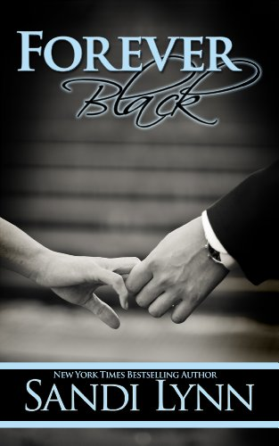 Forever Black (Forever Trilogy #1) by Sandi Lynn