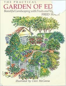 The Practical Garden Of Eden Beautiful Landscaping With