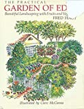 The Practical Garden of Eden: Beautiful Landscaping with Fruits and Vegetables