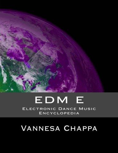 EDM E: Electronic Dance Music Encylopedia PDF
