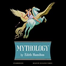 Mythology Audiobook by Edith Hamilton Narrated by Suzanne Toren