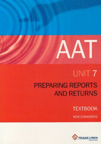 Preparing Reports and Returns A7 (Aat Textbooks)