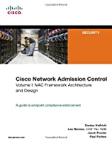 Cisco Network Admission Control, Volume I: NAC Framework Architecture and Design ebook download