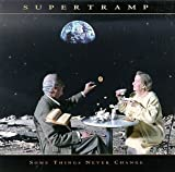 Some Things Never Change by Supertramp