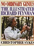 No Ordinary Genius: The Illustrated Richard Feynman (0393036219) by Feynman, Richard Phillips