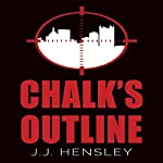 Chalk's Outline | J.J. Hensley