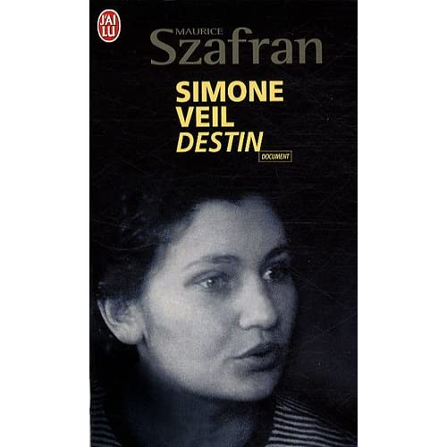 Simone Veil, Destin (French Edition): Maurice Szafran: 9782290017647